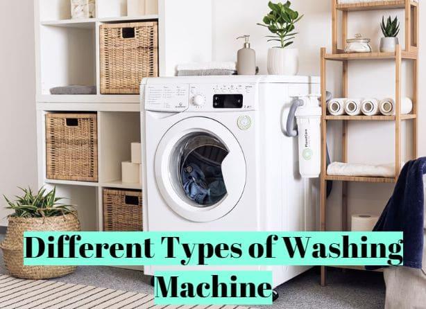 Different Types of Washing Machine