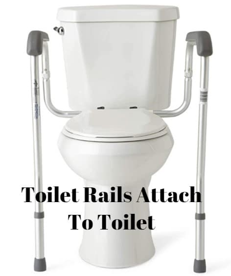 Toilet Rails Attach To Toilet