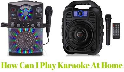 How can I play karaoke at home