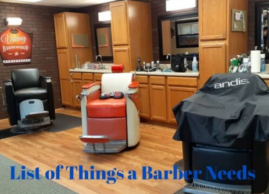 List of Things a Barber Needs