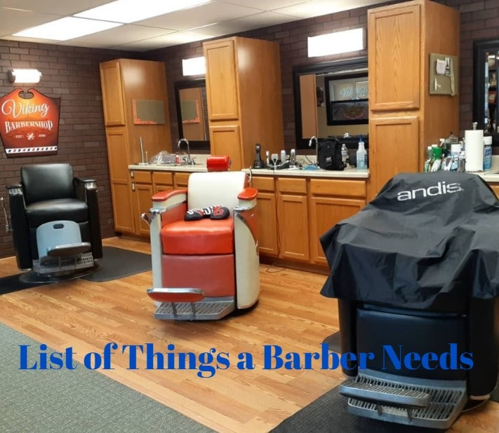 Barber Requirements | List of Things a Barber Needs
