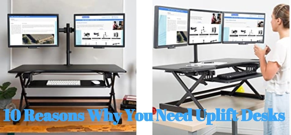 Reasons why you need uplift desks