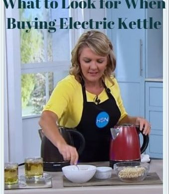 What to Look for When Buying an Electric Kettle