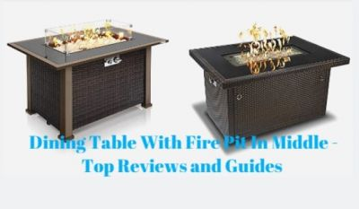 Dining Table With Fire Pit In Middle - Top Reviews and Guides 2021
