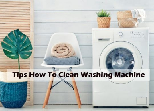 Tips how to clean washing machine