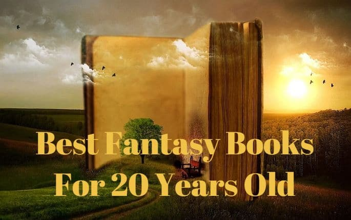 Best Fantasy Books For 20 Years Old