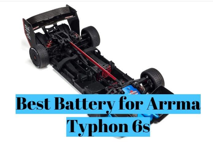 Best Battery for Arrma Typhon 6s